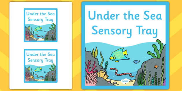 Under the Sea Themed Sensory Deep Tray Label - tray label, sea