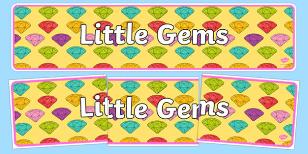 Little Gem Display Banner - gem, precious stones, ks1, ks2, class, display, colourful, classname
