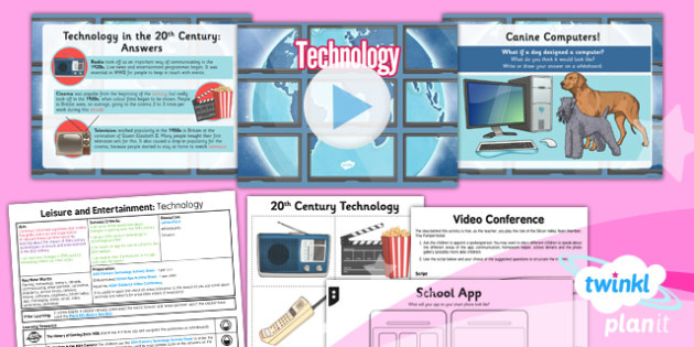 PlanIt - History UKS2 - Leisure and Entertainment Lesson 6: Technology Lesson Pack - planit, history