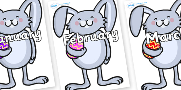 Months of the Year on Easter Bunnies - Months of the Year, Months poster, Months display, display, poster, frieze, Months, month, January, February, March, April, May, June, July, August, September