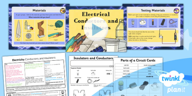 PlanIt - Science Year 4 - Electricity Lesson 4: Conductors and Insulators Lesson Pack - planit, science, year 4, electricity