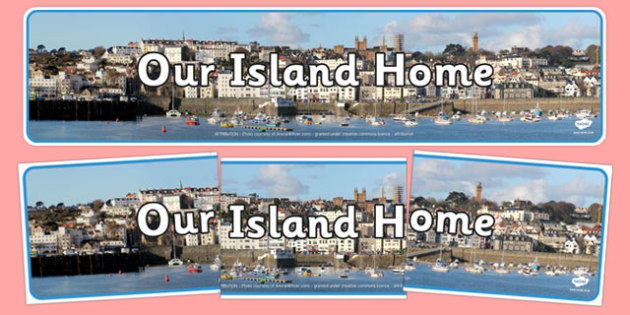 Guernsey Our Island Home Display Banner - geography, united kingdom, UK, island, map, world, country