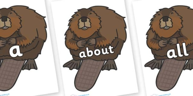 100 High Frequency Words on Beavers - High frequency words, hfw, DfES Letters and Sounds, Letters and Sounds, display words