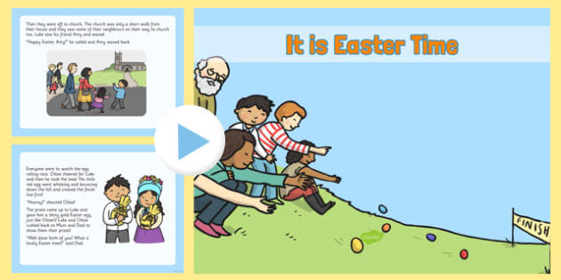 It Is Easter Time EYFS Story PowerPoint - EYFS, KS1, Early Years, festival, celebration, Understanding the World, Literacy, Christianity