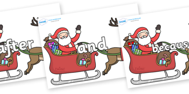 Connectives on Santa on Sleigh - Connectives, VCOP, connective resources, connectives display words, connective displays