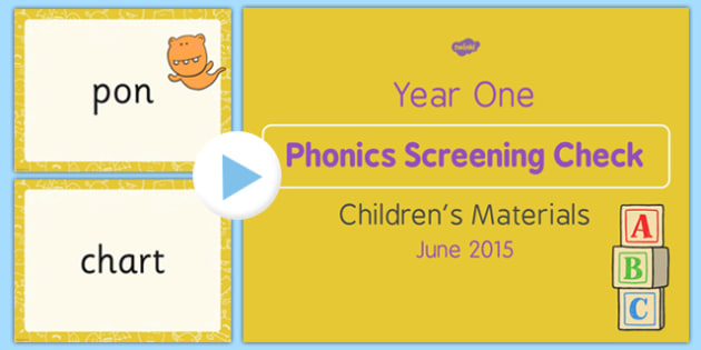 Year 1 Phonics Screening Check 2015 Children's Materials PowerPoint - year 1, phonics screening check, 2016, children's materials, powerpoint