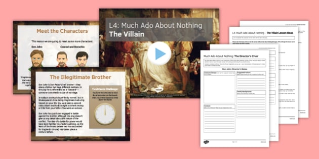 Much Ado About Nothing Lesson Pack 4: The Villain - much ado about nothing, lesson pack, lesson, pack