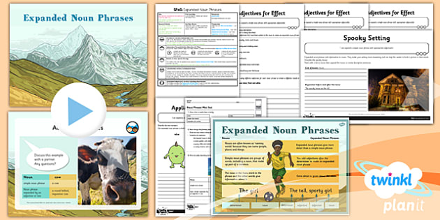 PlanIt Y4 SPaG Lesson Pack: Expanded Noun Phrases - GPS, spelling, punctuation, grammar, adjectives, modifying