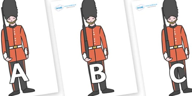 A-Z Alphabet on Royal Guards - A-Z, A4, display, Alphabet frieze, Display letters, Letter posters, A-Z letters, Alphabet flashcards
