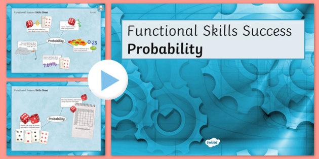 Functional Skills Probability Success Powerpoint - KS4, KS5, adult education, maths, numeracy, functional skills, SEN, assessment, objectives