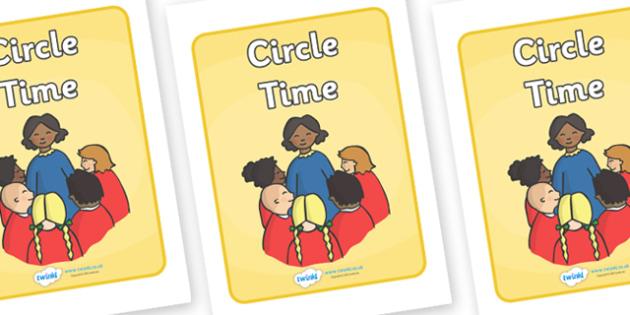Circle Time Display Poster - Circle time, SEN, behaviour management, PSHE, SEAL, carpet time, circle, display banner, display, good sitting