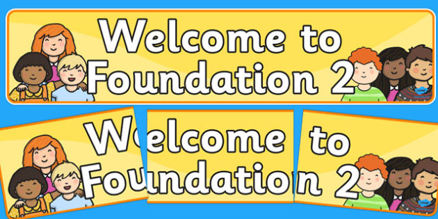 Welcome to Foundation 2 Display Banner - display, banner, foundation
