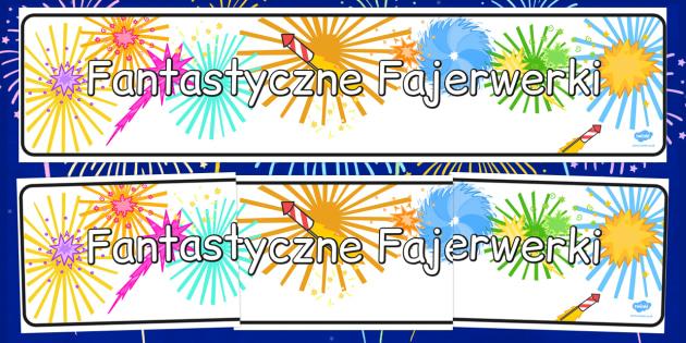 Banner na gazetkę ścienną Fajerwerki po polsku - sylwester , Polish
