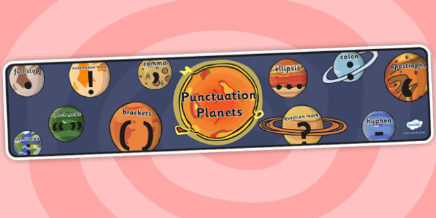 Punctuation Planets Space Display Banner - punctuation, space, planets, banner, display banner, display header, themed banner, header, classroom display
