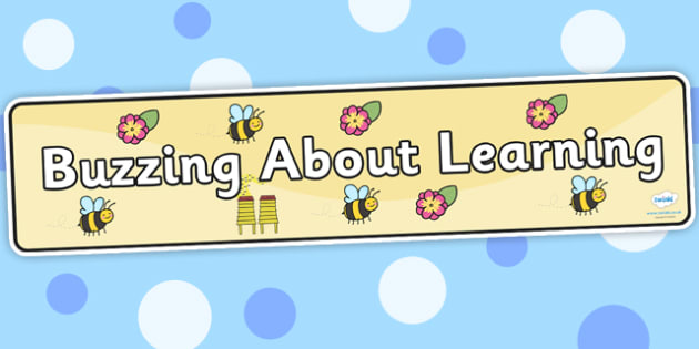 Buzzing About Learning Display Banner - buzzing about learning, display banner, banner, display, banner for display, display header, header for display