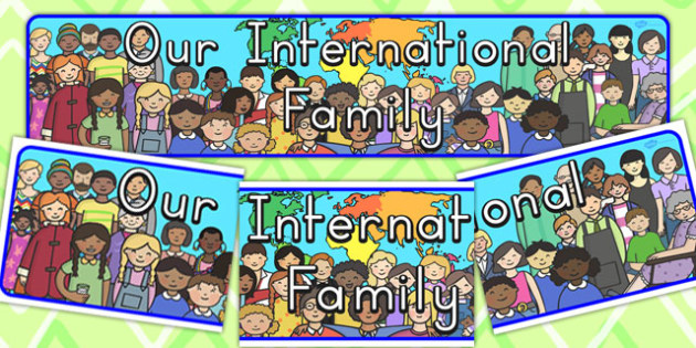 Our International Family Display Banner - international, ourselves