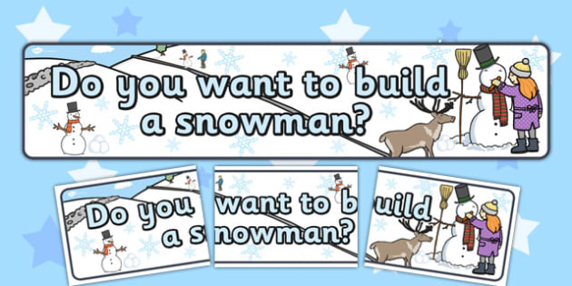 Do You Want to Build a Snowman Display Banner - display, frozen