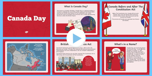 Canada Day Informative PowerPoint - canada, Canada Day, Canada's Birthday, Confederation, History, Dominion Day, The British North America Act, The Constitution Act, Parliament, holiday