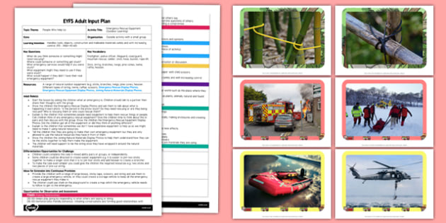 Emergency Rescue Equipment Outdoor Learning EYFS Adult Input Plan and Resource Pack - Forest School, forest schools, outdoor learning, natural materials, emergency equipment, rescue, people who help us, adult lead, eyfs