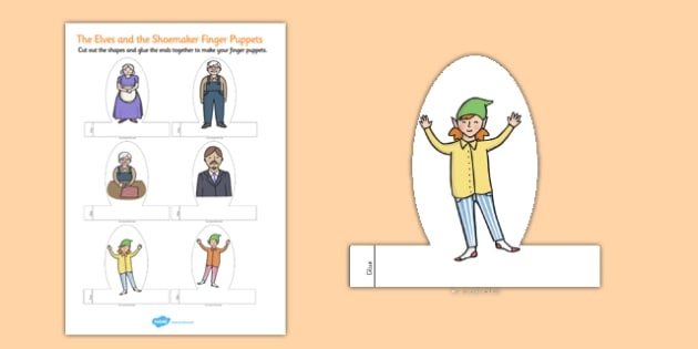 The Elves and the Shoemaker Finger Puppets - finger, puppets