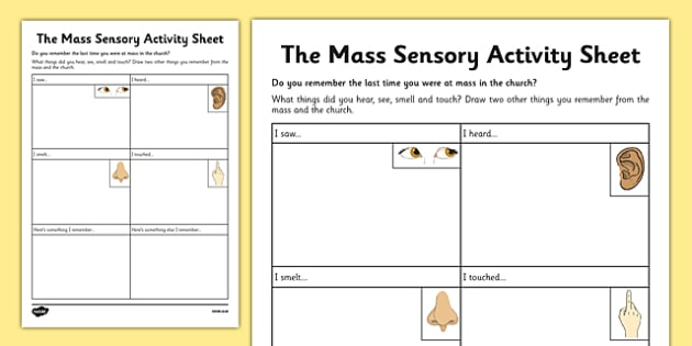 The Mass Sensory Activity Sheet - Mass, Roman Catholic, senses, reflection, drawing, sacraments, worksheet