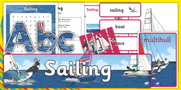 Rio 2016 Olympics Sailing Resource Pack - Sailing,Olympics, Olympic Games, sports, Olympic, London, 2012, resource pack, pack resources, activity, Olympic torch, events, flag, countries, medal, Olympic Rings, mascots, flame, compete