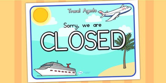 Travel Agents Closed Role Play Sign - travel agents, role play