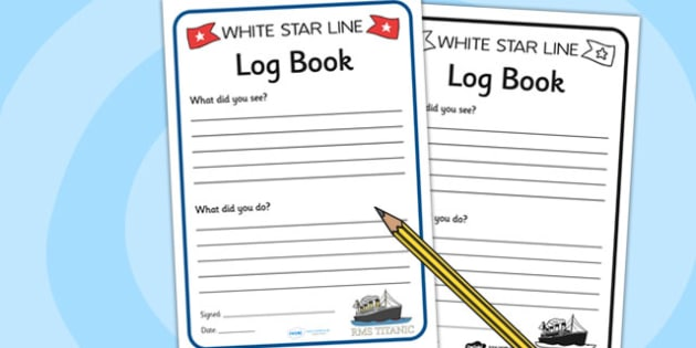 The Titanic Role Play Logbook - titanic, role play, logbook
