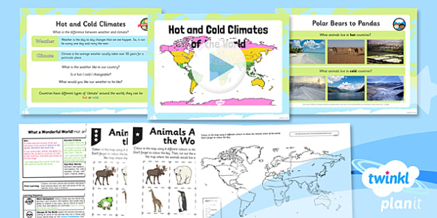 PlanIt - Geography KS1 - What a Wonderful World Lesson 4: Hot and Cold Climates of the World Lesson Pack