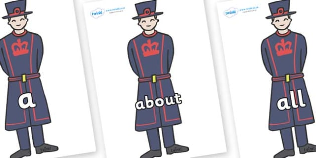 100 High Frequency Words on Beefeaters - High frequency words, hfw, DfES Letters and Sounds, Letters and Sounds, display words