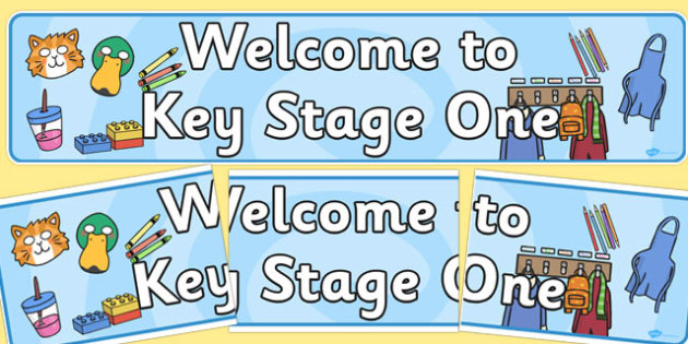 Welcome to Key Stage One Display Banner - display banner, ks1