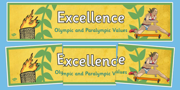 Excellence Olympics and Paralympics Values Display Banner - olympics, rio, 2016, value, values, behaviour, aspiration, games, summer, display, banner, heading