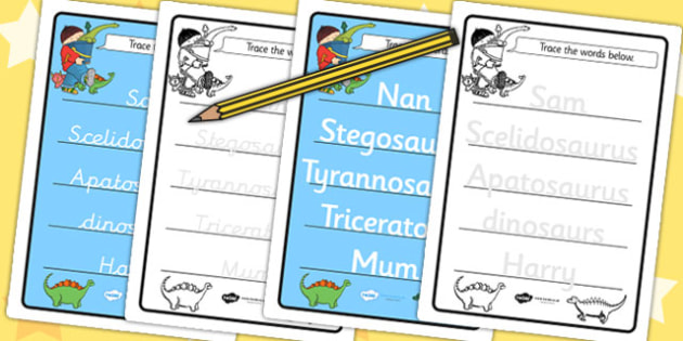 Trace the Words Activity Sheets to Support Teaching on Harry and the Bucketful of Dinosaurs