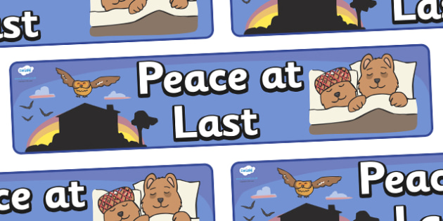 Peace at Last Display Banner - Peace at Last, resources,  Jill Murphy, Large family, Mr Bear, Mrs Bear, Baby Bear, sleep, story, story book, story book resources, story sequencing, story resources, banner, display