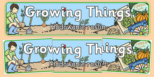 Growing Things Banner Polish Translation - polish, grow, growth, header