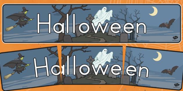 Halloween Display Banner - topic, colourful, bright, information, resource, ks1, ks2, pumpkins, spooky,