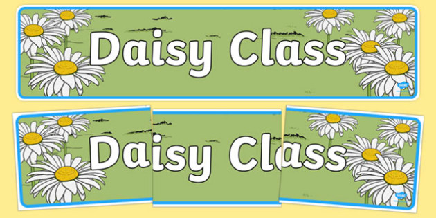 Daisy Themed Classroom Display Banner - Themed banner, banner, display banner, Classroom labels, Area labels, Poster, Display, Areas