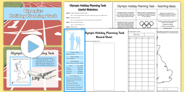 Olympic Holiday Planning Task Resource Pack - Plan, itinerary, year 6, after SATS, post SATS, maths project, real life, application, year 6 project
