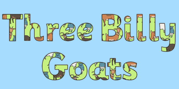 The Three Billy Goats Gruff Display Lettering - display lettering
