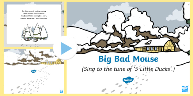 Big Bad Mouse Song PowerPoint - The Gruffalo's Child, Julia Donaldson, winter, snow, songtime, singing