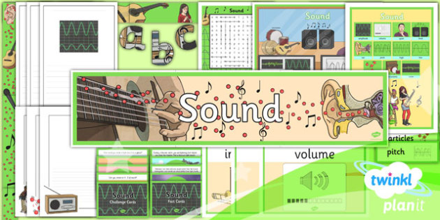 PlanIt - Science Year 4 - Sound Additional Resources - planit, science, year 4, sound