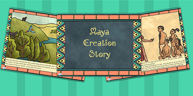 Mayan Civilization Creation Story PowerPoint - ancient maya