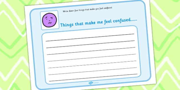 5 Things that Make You Feel Confused Writing Frame - emotions, SEN