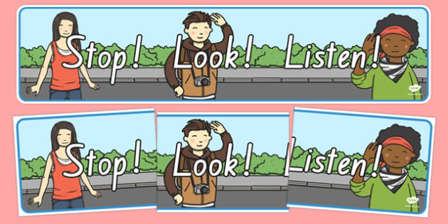 Stop! Look! Listen! Display Banner NZ - nz, new zealand, display, banner, stop look and listen, road safety, road awareness, poster, sign, classroom display, themed banner