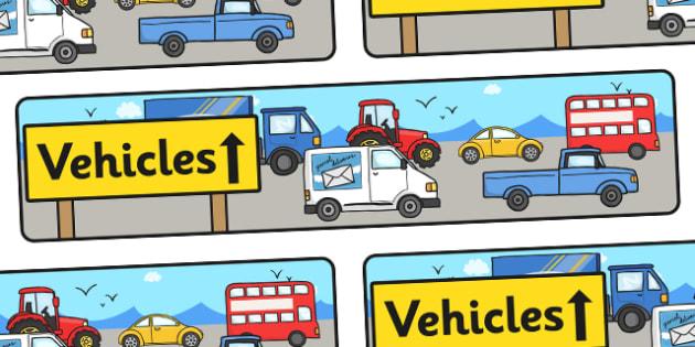 Vehicles Display Banner (Transport) - Display banner, transport, car, van, lorry, bike, motorbike, plane, aeroplane, tractor, truck, bus