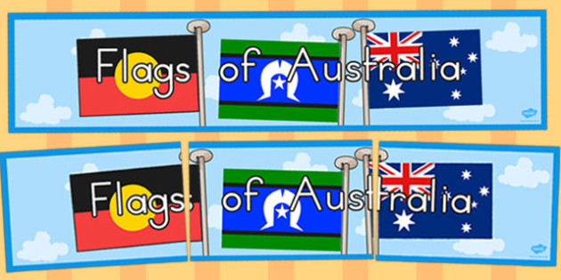 Flags of Australia Display Banner - australian, geography, areas, different, display, colourful, classroom, visual aid, early years, ks1, key stage 1, ks2, key stage 2, regions, country, nation, people