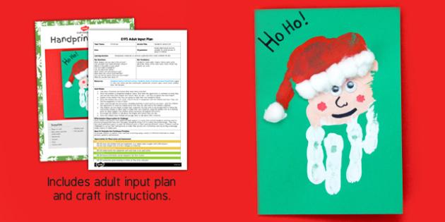 Handprint Santa EYFS Adult Input Plan and Craft Pack - handprint, santa, eyfs, adult, input, plan, craft, pack