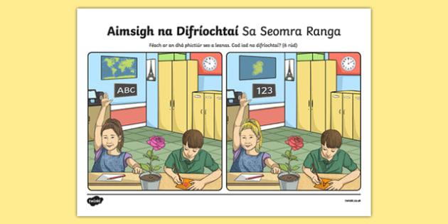 Sa Seomra Ranga, Aimsigh na Difríochtaí Activity Sheet - Irish, worksheet
