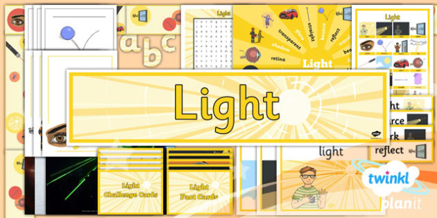 PlanIt - Science Year 3 - Light Unit Additional Resources - planit