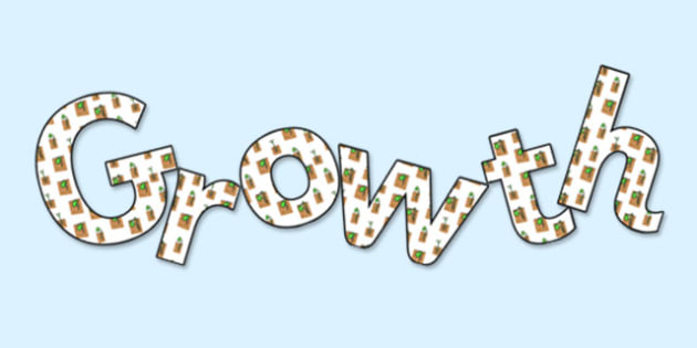 'Growth' Display Lettering - growth, growth lettering, growth letters, human growth, growing, growth display, growing display, growth and change, science